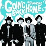 THE BAWDIES 『GOING BACK HOME』