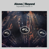ABOVE & BEYOND 『Anjunabeats Volume 11』