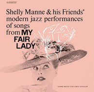 SHELLY MANNE 『Modern Jazz Performances Of Songs From My Fair Lady』 ミュージカル曲演奏のトリオ作
