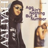 AALIYAH 『Age Ain't Nothing But A Number』