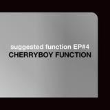 CHERRYBOY FUNCTION 『suggested function EP#4』 町工場をレーベル化する〈INDUSTRIAL JP〉に提供した楽曲収録