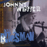JOHNNY WINTER 『I'm A Bluesman』