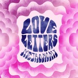METRONOMY 『Love Letters』