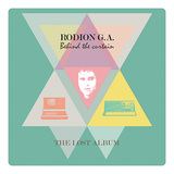 RODION G.A. 『Behind The Curtain: The Lost Album』
