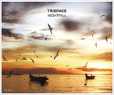 TRISPACE 『NIGHTFALL』