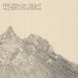 PAUL SMITH & PETER BREWIS 『Frozen By Sight』