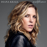 DIANA KRALL 『Wallflower』