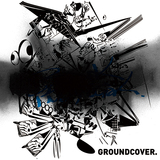 GROUNDCOVER. 『BLACKED OUT』 煙たいエフェクトが脳内トリップへと誘う強力盤!