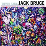 JACK BRUCE 『Silver Rails』
