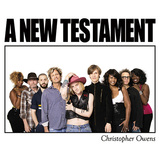 CHRISTOPHER OWENS 『A New Testament』