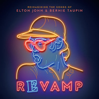 VA 『Revamp: Reimagining The Songs Of Elton John And Bernie Taupin』 エルトンに愛された英米のスターが集結