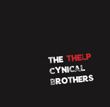 THE CYNICAL BROTHERS 『THELP』 漫☆画太郎インスパイア(?)の冒頭から、先の読めぬ個性が全開