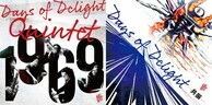 Days of Delight Quintet『1969』/VA『Days of Delight Compilation Album -共振- 』 これ〈が〉ジャズだと伝えてくれる音
