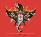 BRAD MEHLDAU/MARK GUILIANA 『Mehliana: Taming The Dragon』
