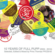 VARIOUS ARTISTS	『10 Years Of Full Pupp』