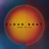 CLOUD BOAT 『Model Of You』