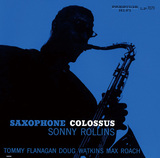 SONNY ROLLINS 『Saxophone Colossus』