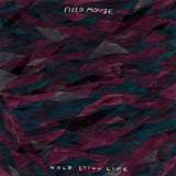 FIELD MOUSE 『Hold Still Life』