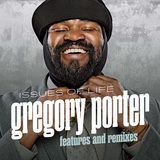 GREGORY PORTER 『Issues Of Life: Features And Remixes』