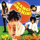 JUDY AND MARY 『Orange Sunshine』