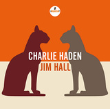 CHARLIE HADEN/JIM HALL 『Charlie Haden/Jim Hall』