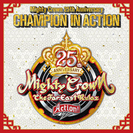MIGHTY CROWN 『Mighty Crown 25th Anniversary CHAMPION IN ACTION』 豪華ゲスト参加の25周年記念盤