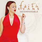 FAITH EVANS 『Incomparable』