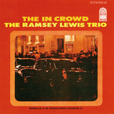 THE RAMSEY LEWIS TRIO 『The In Crowd』