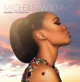 MICHELLE WILLIAMS 『Journey To Freedom』