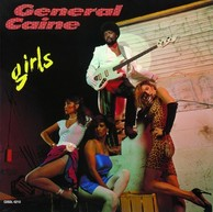 GENERAL CAINE 『Girls』