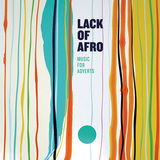 LACK OF AFRO 『Music For Adverts』