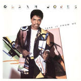 GLENN JONES 『Take It From Me』