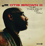 OTIS BROWN III 『The Thought of You』