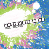 MOTION SICKNESS 『SHOT ME DOWN』
