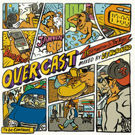 VA 『OverCast -19 Situation In The Raw』 Young Drunkerで活躍するDJ KURONEKOの日本語ラップ・ミックスCD