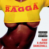 VARIOUS ARTISTS 『Ragga Ragga Ragga 2014』