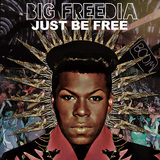 BIG FREEDIA 『Just Be Free』