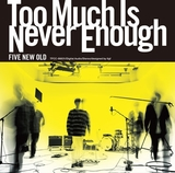 FIVE NEW OLD 『Too Much Is Never Enough』 踊Footら参加ゲストも豪華、クールで飽きない至極の1枚