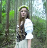 for for dreamy 『more more dreamy』