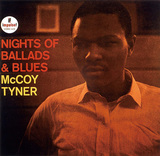 McCOY TYNER 『Nights Of Ballads & Blues』