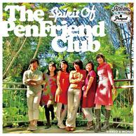 The Pen Friend Club 『Spirit Of The Pen Friend Club』 60sポップス/ナイアガラ好き必聴バンドの新作