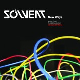 SOLVENT 『New Ways: Music From The Documentary