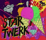 VARIOUS ARTISTS 『Star Twerk』
