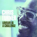 CHRIS TURNER 『Lovelife Is A Challenge』