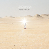 GIANA FACTORY 『Lemon Moon』