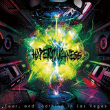 Fear, and Loathing in Las Vegas 『HYPERTOUGHNESS』 バンドを襲ったさまざまな苦難を乗り越えた不屈の精神が強烈に伝わる