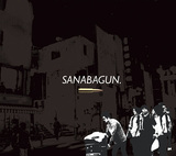 SANABAGUN 『Son of a Gun』