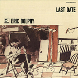 ERIC DOLPHY 『Last Date』