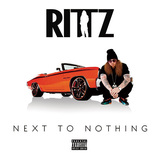 RITTZ 『Next To Nothing』