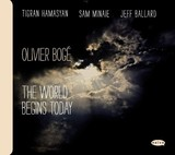 OLIVIER BOGE 『The World Begins Today』